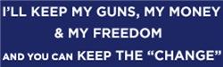 I'll Keep My Guns, Money & Freedom, and you can Ke