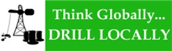 Think Globally...Drill Locally