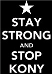 STAY STRONG AND STOP KONY