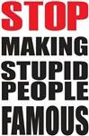 Stop Making Stupid ...