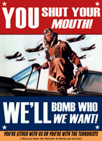 You Shut Your Mouth - We'll Bomb Who We Want