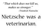 Nietzsche Was A Vet
