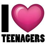 I Love Teenagers