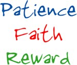 Patience Faith Reward