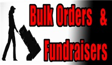 BULK ORDERS AND FUNDRAISERS
