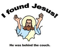 I Found Jesus | T-shirts  & Anti Evangelical Gifts