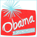 Obama is my Christmas President