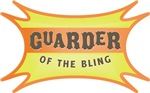 Guarder of the Bling T-Shirts