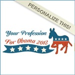 Personalized Profession fo Obama Tees