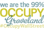 Occupy Groveland T-Shirts
