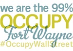 Occupy Fort Wayne T-Shirts