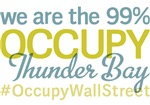 Occupy Thunder Bay T-Shirts