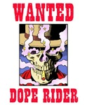 Wanted: Dope Rider