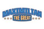 The Great Maximilian