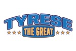 The Great Tyrese
