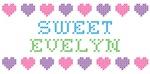 Sweet EVELYN