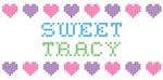 Sweet TRACY