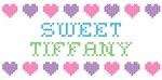 Sweet TIFFANY
