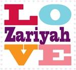 I Love Zariyah