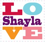 I Love Shayla