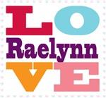 I Love Raelynn