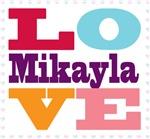 I Love Mikayla