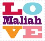 I Love Maliah