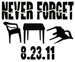 NEVER FORGET 08.23.11