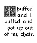 Huffed and Puffed and Got Out of My Chair