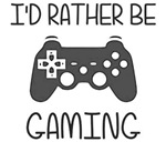 I'd Rather Be Video Gaming