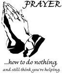 Prayer How to Do Nothing
