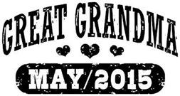 Great Grandma May 2015 t-shirt