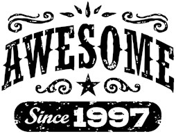 Awesome Since 1997 t-shirts