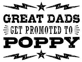 Great Dads Get Promoted To Poppy t-shir