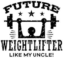 Future Weightlifter Like My Uncle t-shirts
