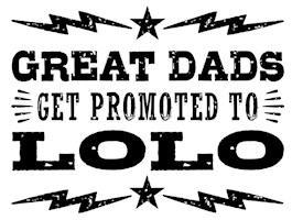 Great Dads Get Promoted To Lolo t-shirt