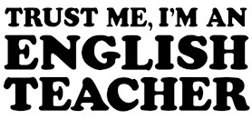 Trust Me I'm An English Teacher t-shirts