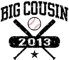 Big Cousin Baseball 2013 t-shirt