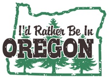 I'd Rather Be In Oregon t-shirts