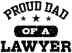 Proud Dad of a Lawyer t-shirts