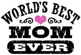 World's Best Mom Ever t-shirts