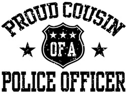 Proud Cousin of a Police Officer t-shirts