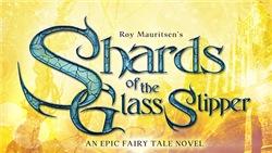 Shards Of  The Glass Slipper