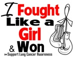 I Fought Like a Girl Lung Cancer Shirts