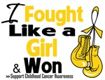 I Fought Like a Girl Childhood Cancer Shirts