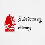 Slide Down My Chimney