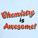 Chemistry Is Awesome