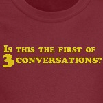 Three Conversations