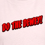 Do The Dewey!