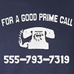 For a good prime call:  555-793-7319. T-Shirts, Mugs & More.  Prime numbers and humor make the best math geek tshirts.